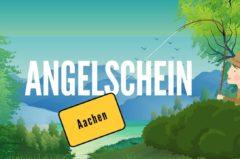 Angelschein Aachen – so bekommst du ihn schnell & günstig