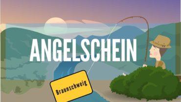 Angelschein Braunschweig – in 4 Schritten besonders schnell machen