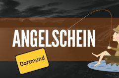 Angelschein Dortmund – so kriegst du ihn besonders zügig