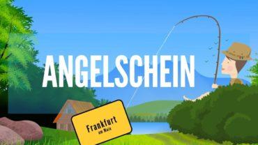 Angelschein Frankfurt (Main) – in 4 Schritten schnell & zügig machen