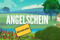 Angelschein Gelsenkirchen: alle Infos für den Angelschein im Ruhrpott