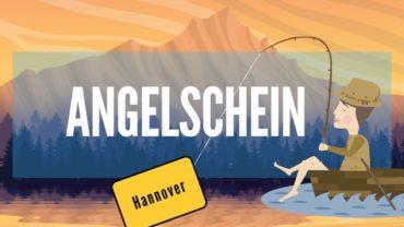 Angelschein Hannover – in 4 Schritten besonders zügig & schnell