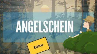Den Angelschein Koblenz machen – einfach und schnell in 4 Schritten