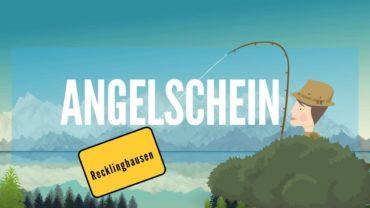 Angelschein Recklinghausen – So bekommst du deinen Fischereischein