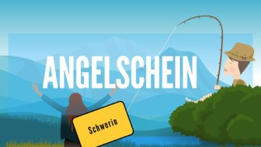 Angelschein Schwerin – so kriegst du ihn in 4 Schritten besonders schnell