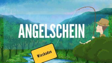 Angelschein Wiesbaden – In 4 Schritten erfolgreich zum Fischereischein