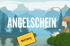 Angelschein Wolfsburg – So kriegst du ihn in der kreisfreien Großstadt