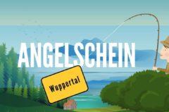 Angelschein Wuppertal – so kriegst du ihn in 4 einfachen Schritten
